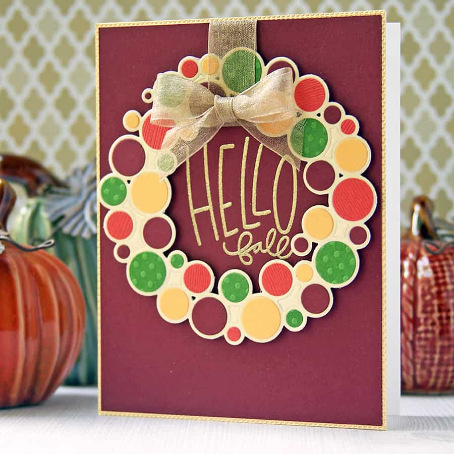 An autumn wreath made with Simon Says Stamp's Ring Wreath Die. Choose different colors to reuse this wreath for all kinds of occasions!