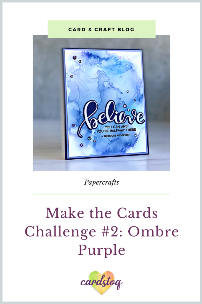 Make the Cards Challenge #2: Ombre Purple