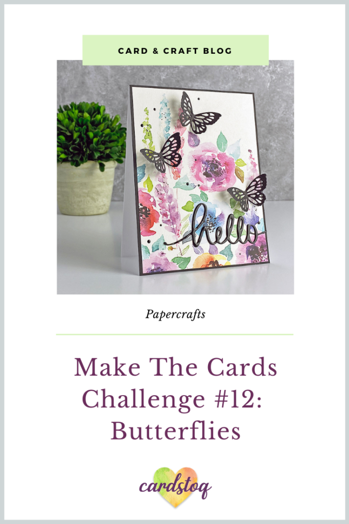 Make The Cards Challenge #12: Butterflies